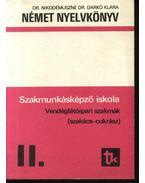 Német nyelvkönyv II. - Dr. Nikodémuszné Dr. Darkó Klára