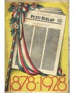 A Pesti Hirlap emlékkönyve 1878-1928 - Légrády Ottó