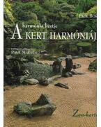 A kert harmóniája - Borja, Érik