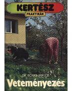 Veteményezés - Borka Miklós