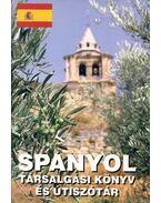 Spanyol társalgási könyv és útiszótár - Böröcz Nándor
