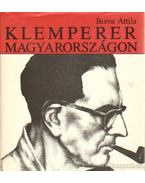 Klemperer Magyarországon - Boros Attila