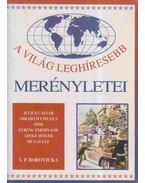 A világ leghíresebb merényletei - Borovicka, V. P.