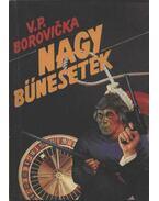 Nagy bűnesetek I. - Borovicka, V. P.