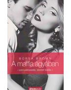 A maffia ágyában - Borsa Brown