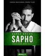 Sapho - Első rész - Borsa Brown