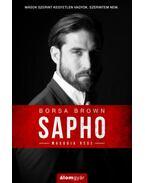Sapho - Második rész - Borsa Brown