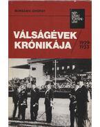 Válságévek krónikája - Borsányi György