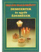 Desszertek és egyéb édességek - Boruzsné Jacsmenik Erika, Boruzs János