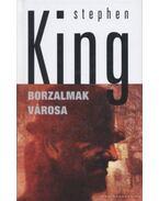 Borzalmak városa - Stephen King