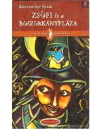 Zsófi és a boszorkánypláza - Böszörményi Gyula