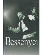 Bessenyei (dedikált) - Bóta Gábor, Földes Anna, Gervai András, Szigethy Gábor