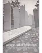 Aktív európai emlékezet - Botos János, Szita Szabolcs