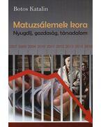 Matuzsálemek kora - Nyugdíj, gazdaság, társadalom - Botos Katalin