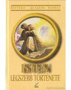 Isten legszebb története - Bottéro, Jean, Ouaknin, Marc-Alain, Moingt, Joseph