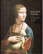 Botticellitől Tizianóig - Sallay Dóra (szerk.), Vécsey Axel (szerk.), Tátrai Vilmos