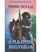 A majmok bolygója - Boulle, Pierre