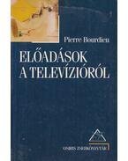 Előadások a televízióról - Bourdieu, Pierre