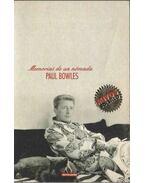 Memorias de un nómada - Bowles, Paul