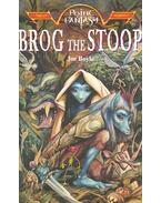 Brog the Stoop - BOYLE, JOE