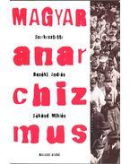 Magyar anarchizmus - Bozóki András, Sükösd Miklós
