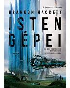 Isten gépei és más történetek mesterséges intelligenciákról - Brandon Hackett