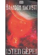 Isten gépei - Brandon Hackett