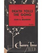 Death Tolls the Gong - Brandon, J.G.