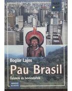 Pau Brasil - Boglár Lajos