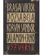 57 vers - Brassai Viktor, Józsa Béla, Korvin Sándor, Salamon Ernő