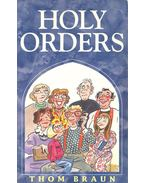 Holy Orders - BRAUN, THOM