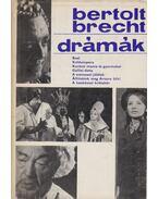 Drámák - Brecht, Bertolt