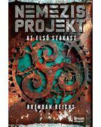 Nemezis projekt - Az első szakasz (Nemezis projekt-sorozat 1. rész) - Brendan Reichs