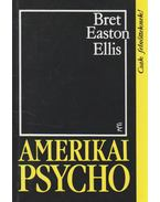 Amerikai psycho - Bret Easton Ellis