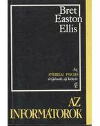 Az informátorok - Bret Easton Ellis
