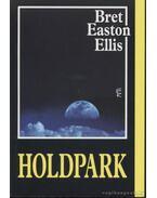 Holdpark - Bret Easton Ellis