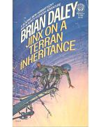 Jinx on a Terran Inheritance - Brian Daley