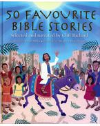 50 Favourite Bible Stories: Selected and narrated by Cliff Richard - Brian Sibley