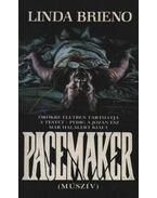 Pacemaker - Brieno, Linda