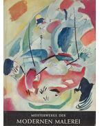 Meisterwerke der modernen Malerei - Brion, Marcel