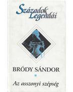 Az asszonyi szépség - Bródy Sándor