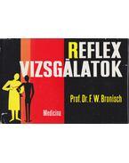 Reflexvizsgálatok - Bronisch, F. W.
