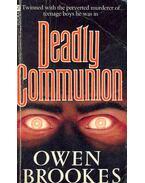 Deadly Communion - BROOKES, OWEN
