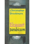 Elcseszett paradicsom - Brookmyre, Christopher