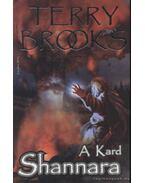 Shannara II. - A kard - Brooks, Terry