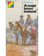 A nagy lovaskaland - Brown, Dee