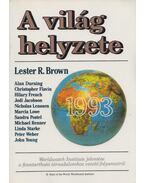 A világ helyzete 1993 - Brown, Lester R.