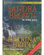 Az ördög jussa / Veled vagy nélküled - Brown, Sandra, Britt, Katarina