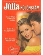 Júlia különszám 22. kötet - Browning, Dixie, Wright, Laura, Rose, Emillie