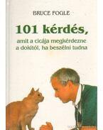 101 kérdés, amit a cicája megkérdezne a dokitól, ha beszélni tudna - Bruce Fogle
